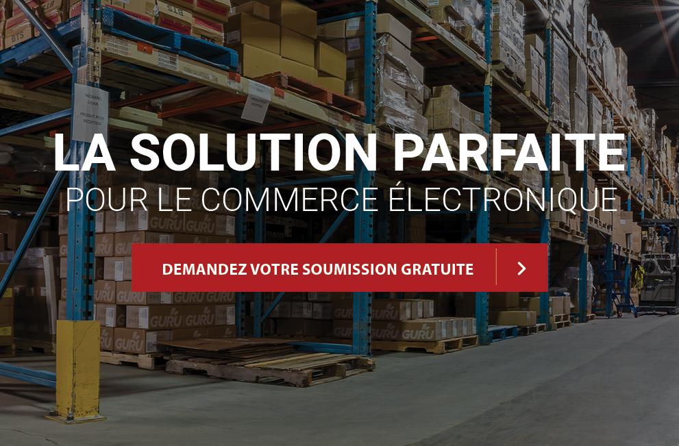 La solution parfaite pour le commerce électronique